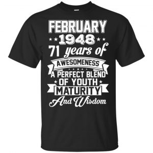 Vintage Awesome February 1948 71st Birthday Gift T-Shirts, Hoodie, Tank