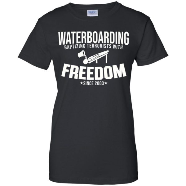 Waterboarding Baptising Terrorists With Freedom T-Shirts, Hoodie, Tank