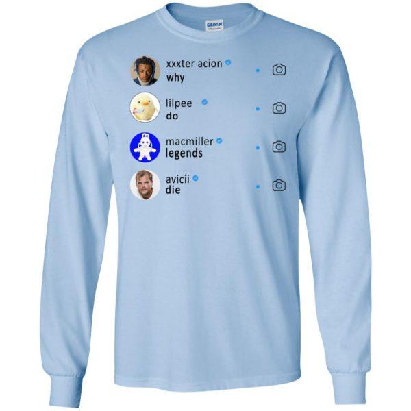 Why Do Legends Die Hoodie XXX LilPeep MacMiller Avicii T-Shirts, Hoodie, Tank Apparel 8