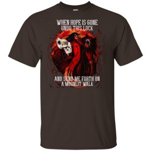 When Hope Is Gone Undo This Lock And Send Me Forth On A Moonlit Walk – Alucard T-Shirts, Hoodie, Tank Apparel 2