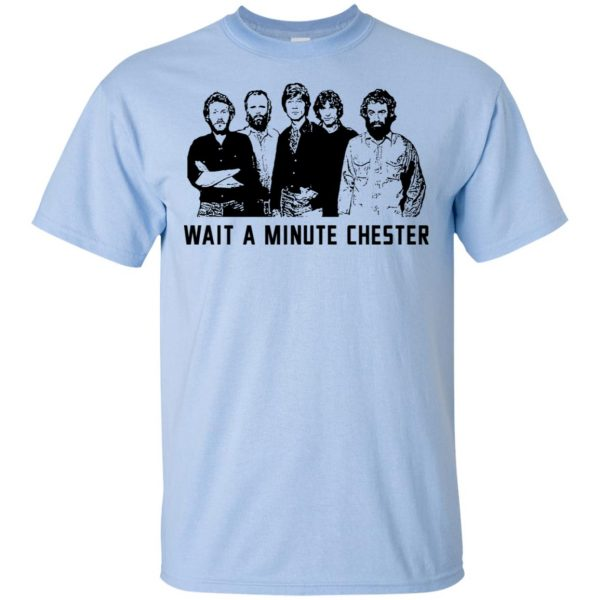 Wait A Minute Chester The Band Version T-Shirts, Hoodie, Tank Apparel 5