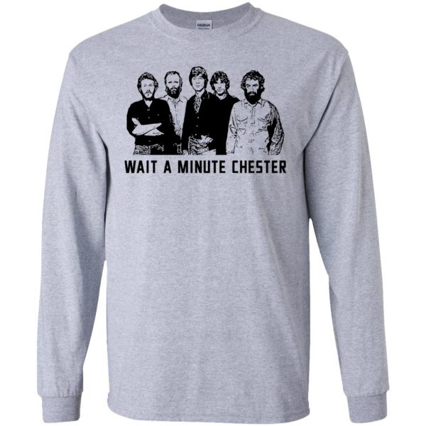 Wait A Minute Chester The Band Version T-Shirts, Hoodie, Tank Apparel 6