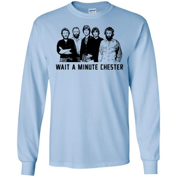 Wait A Minute Chester The Band Version T-Shirts, Hoodie, Tank Apparel 8