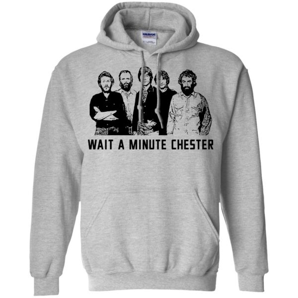 Wait A Minute Chester The Band Version T-Shirts, Hoodie, Tank Apparel 9