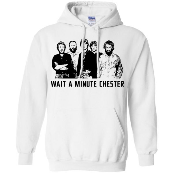 Wait A Minute Chester The Band Version T-Shirts, Hoodie, Tank Apparel 10