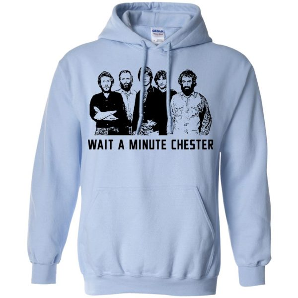 Wait A Minute Chester The Band Version T-Shirts, Hoodie, Tank Apparel 11