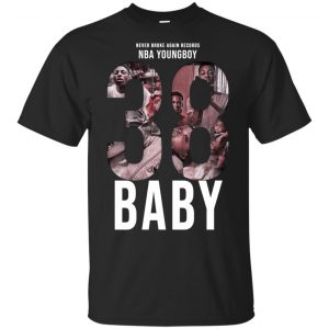 38 Baby Hoodies, T-Shirts NBA Youngboy T-Shirts, Hoodie, Tank Apparel