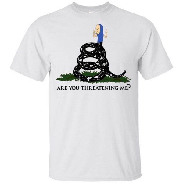 Gadsden Flag Beavis: Are You Threatening Me T-Shirts, Hoodie, Tank Apparel 4