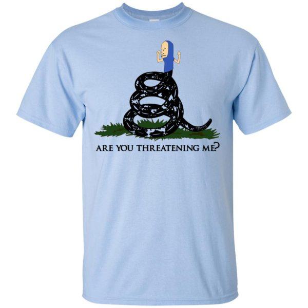 Gadsden Flag Beavis: Are You Threatening Me T-Shirts, Hoodie, Tank Apparel 5