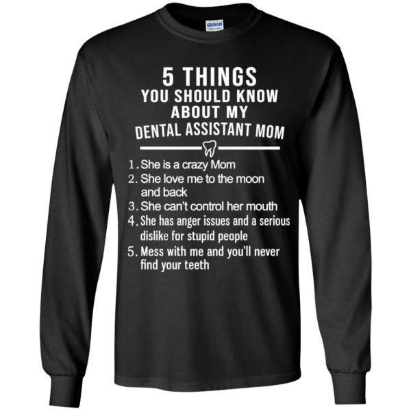 5 Things You Should Know About My Dental Assistant Mom Youth T-Shirts, Hoodie, Tank Apparel 8