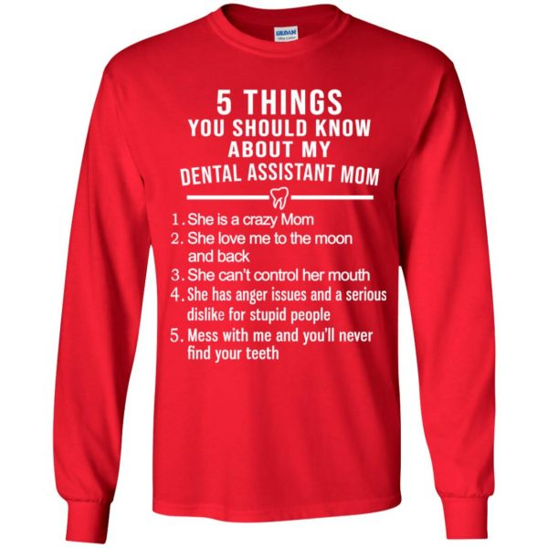 5 Things You Should Know About My Dental Assistant Mom Youth T-Shirts, Hoodie, Tank Apparel 11