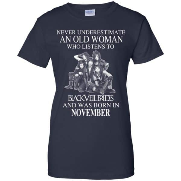 An Old Woman Who Listens To Black Veil Brides And Was Born In November T-Shirts, Hoodie, Tank