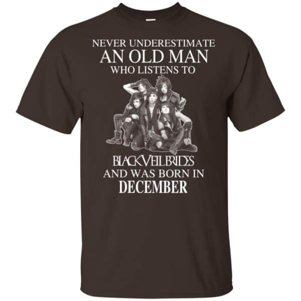An Old Man Who Listens To Black Veil Brides And Was Born In December T-Shirts, Hoodie, Tank Apparel