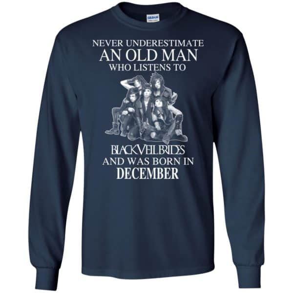 An Old Man Who Listens To Black Veil Brides And Was Born In December T-Shirts, Hoodie, Tank