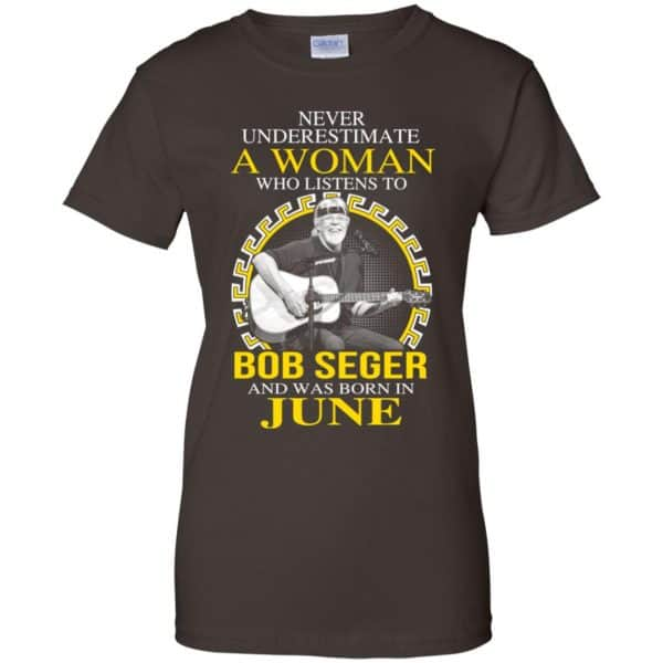 A Woman Who Listens To Bob Seger And Was Born In June T-Shirts, Hoodie, Tank Apparel 12