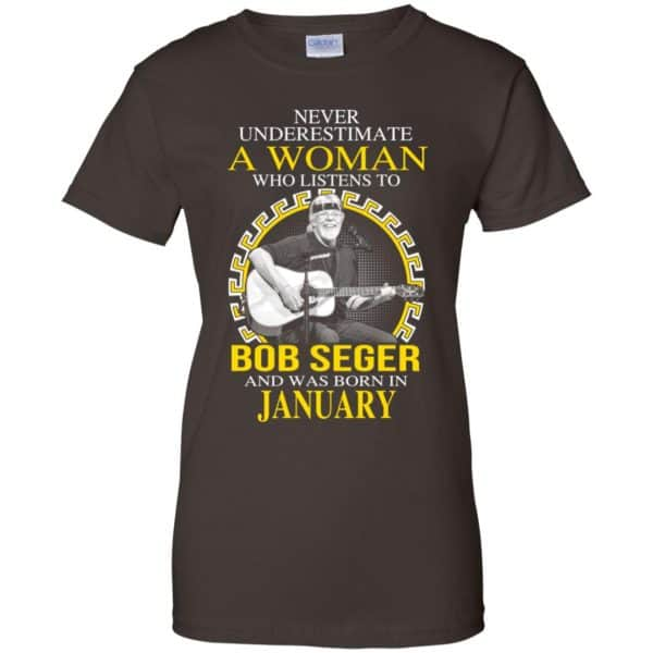 A Woman Who Listens To Bob Seger And Was Born In January T-Shirts, Hoodie, Tank Apparel 12