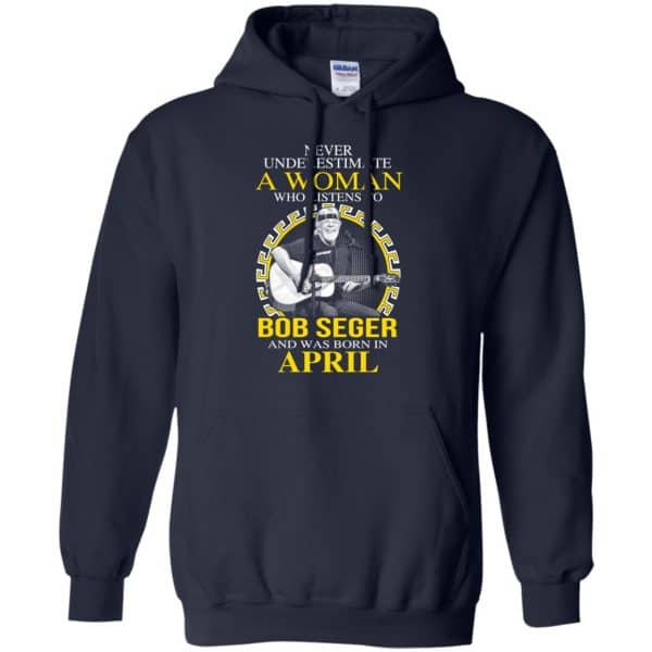 A Woman Who Listens To Bob Seger And Was Born In April T-Shirts, Hoodie, Tank Apparel 8