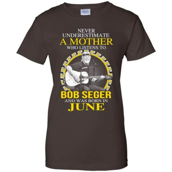 A Mother Who Listens To Bob Seger And Was Born In June T-Shirts, Hoodie, Tank Apparel 12