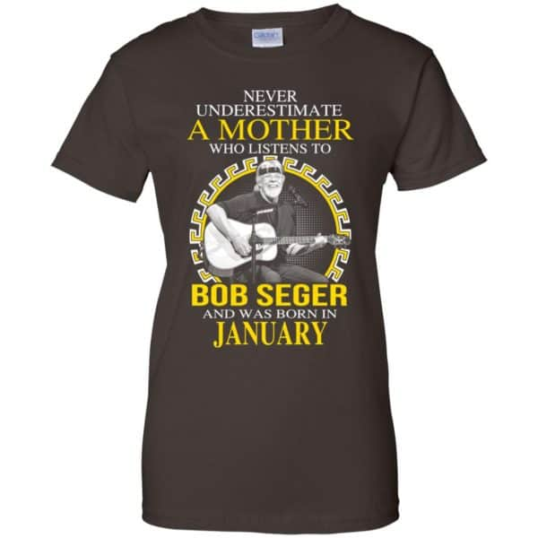 A Mother Who Listens To Bob Seger And Was Born In January T-Shirts, Hoodie, Tank Apparel 12