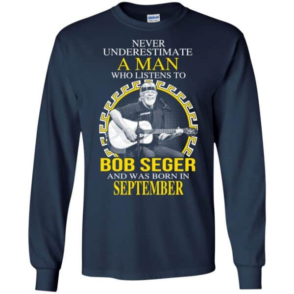 A Man Who Listens To Bob Seger And Was Born In September T-Shirts, Hoodie, Tank Apparel 8