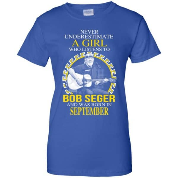 A Girl Who Listens To Bob Seger And Was Born In September T-Shirts, Hoodie, Tank Apparel 14