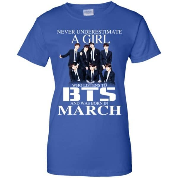 A Girl Who Listens To BTS And Was Born In March T-Shirts, Hoodie, Tank
