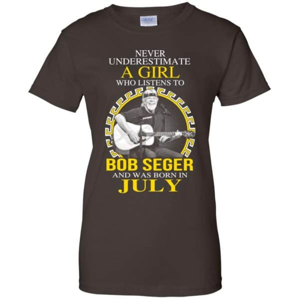 A Girl Who Listens To Bob Seger And Was Born In July T-Shirts, Hoodie, Tank Apparel 12