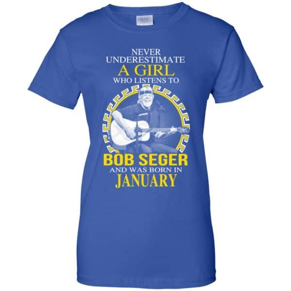 A Girl Who Listens To Bob Seger And Was Born In January T-Shirts, Hoodie, Tank Apparel 14