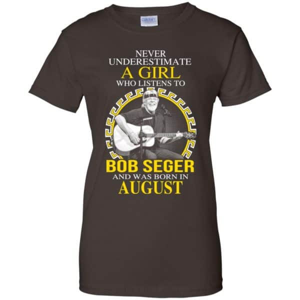 A Girl Who Listens To Bob Seger And Was Born In August T-Shirts, Hoodie, Tank Apparel 12