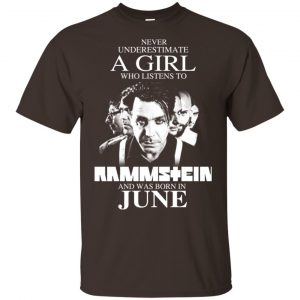 A Girl Who Listens To Rammstein And Was Born In June T-Shirts, Hoodie, Tank