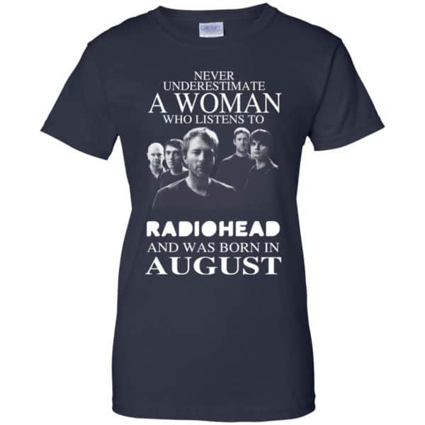 A Woman Who Listens To Radiohead And Was Born In August T-Shirts, Hoodie, Tank