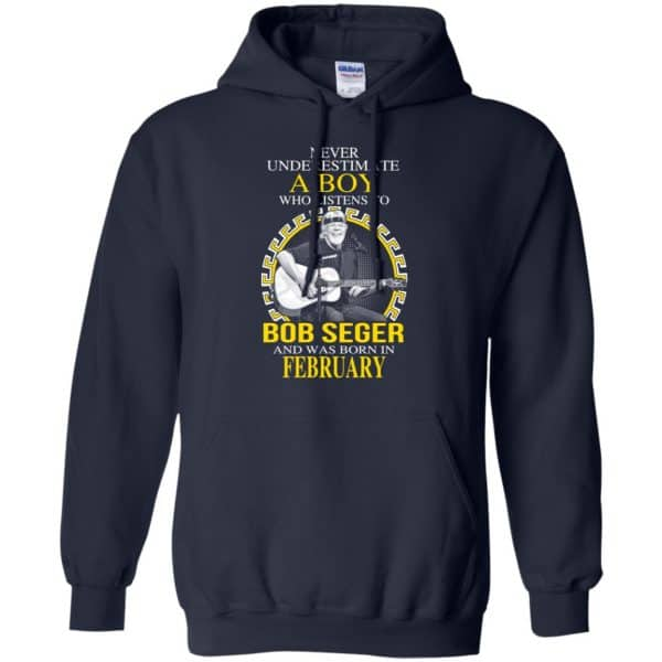 A Boy Who Listens To Bob Seger And Was Born In February T-Shirts, Hoodie, Tank Apparel