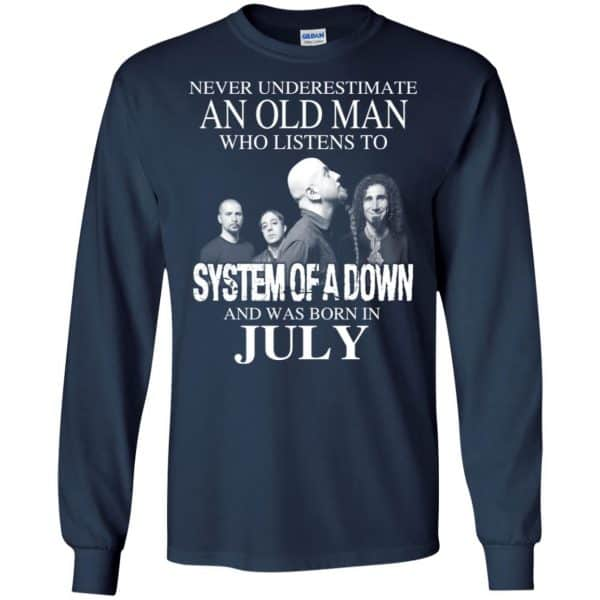 An Old Man Who Listens To System Of A Down And Was Born In July T-Shirts, Hoodie, Tank Apparel 8