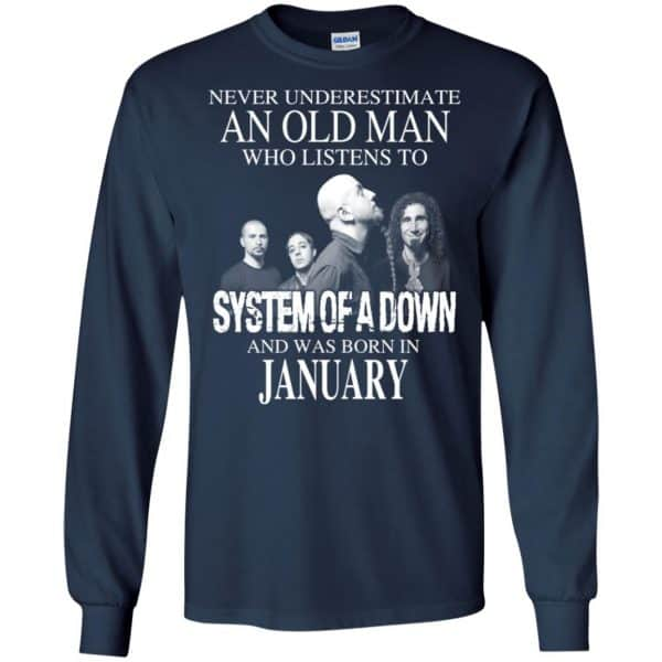 An Old Man Who Listens To System Of A Down And Was Born In January T-Shirts, Hoodie, Tank Apparel 8