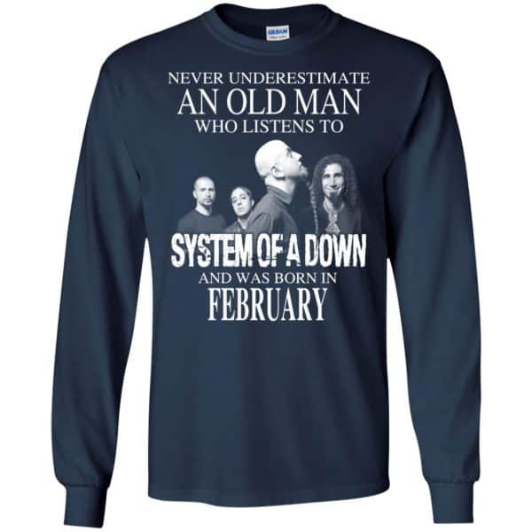 An Old Man Who Listens To System Of A Down And Was Born In February T-Shirts, Hoodie, Tank Apparel 8
