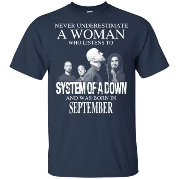 A Woman Who Listens To System Of A Down And Was Born In September T-Shirts, Hoodie, Tank Apparel 6