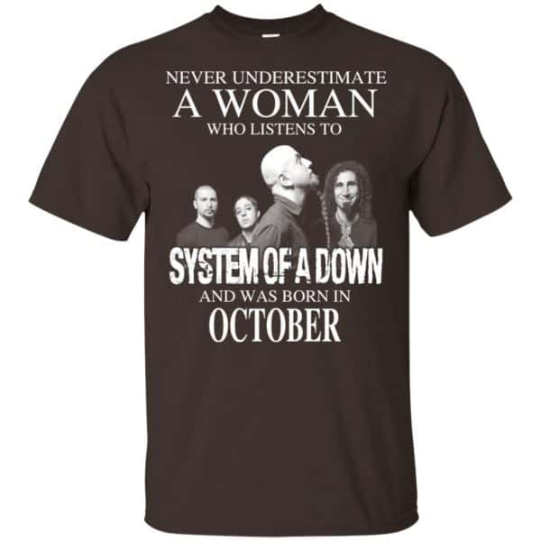 A Woman Who Listens To System Of A Down And Was Born In October T-Shirts, Hoodie, Tank Apparel 4