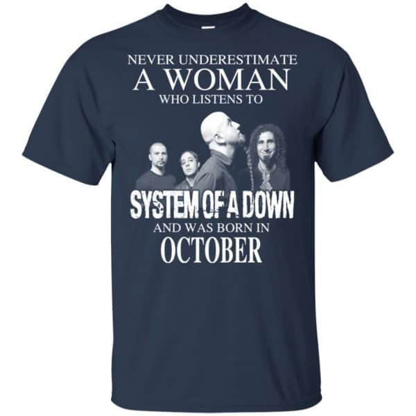 A Woman Who Listens To System Of A Down And Was Born In October T-Shirts, Hoodie, Tank Apparel 6