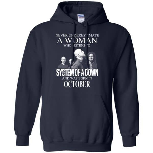 A Woman Who Listens To System Of A Down And Was Born In October T-Shirts, Hoodie, Tank Apparel 8