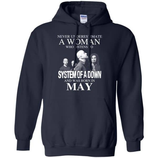 A Woman Who Listens To System Of A Down And Was Born In May T-Shirts, Hoodie, Tank Apparel 8
