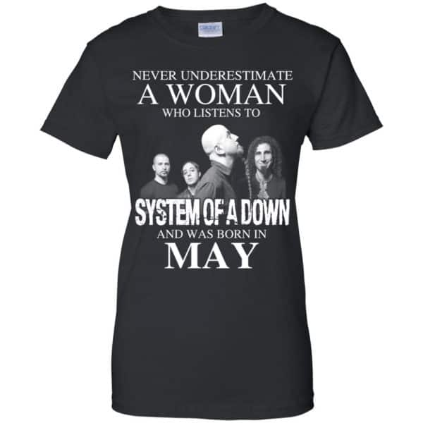 A Woman Who Listens To System Of A Down And Was Born In May T-Shirts, Hoodie, Tank Apparel 11