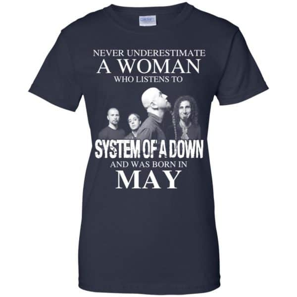 A Woman Who Listens To System Of A Down And Was Born In May T-Shirts, Hoodie, Tank Apparel 13