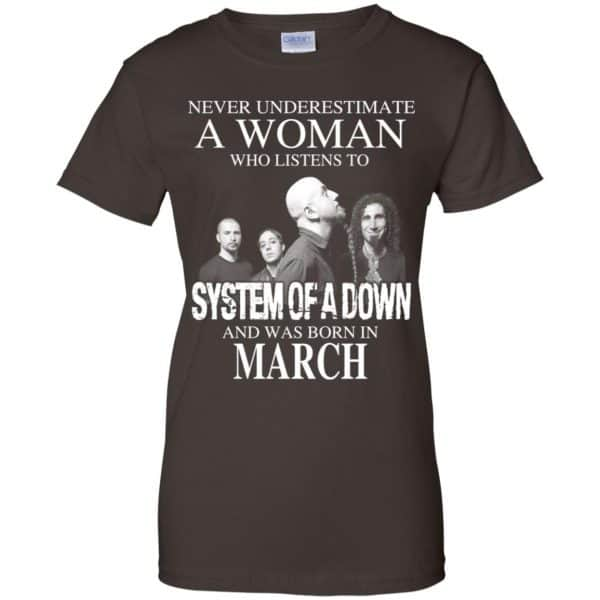 A Woman Who Listens To System Of A Down And Was Born In March T-Shirts, Hoodie, Tank Apparel 12