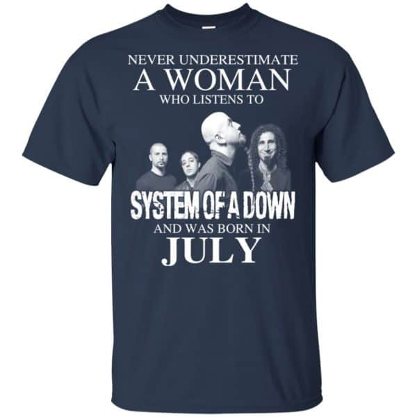 A Woman Who Listens To System Of A Down And Was Born In July T-Shirts, Hoodie, Tank Apparel 6