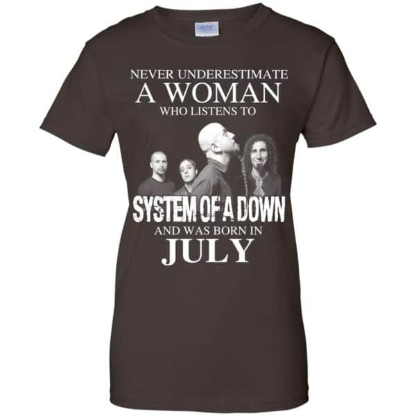 A Woman Who Listens To System Of A Down And Was Born In July T-Shirts, Hoodie, Tank Apparel 12