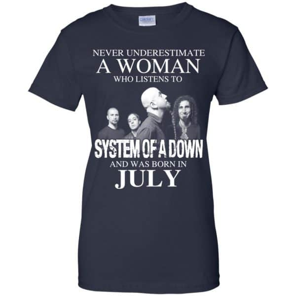A Woman Who Listens To System Of A Down And Was Born In July T-Shirts, Hoodie, Tank Apparel 13