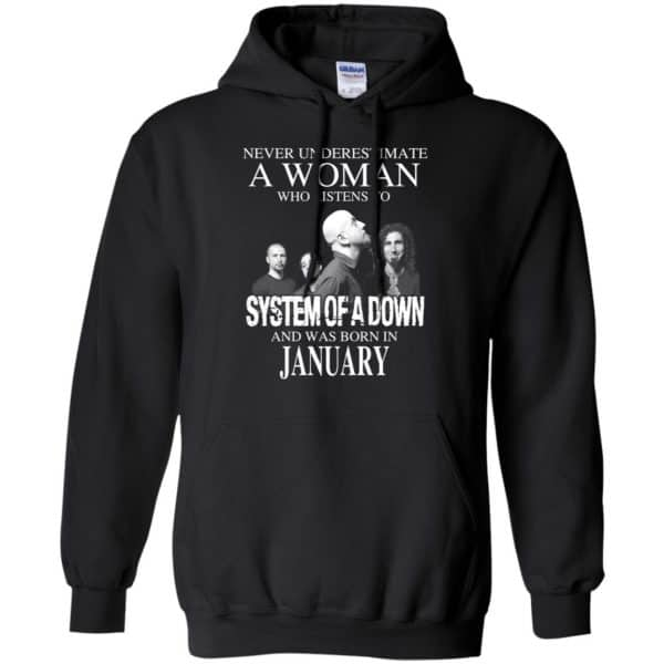 A Woman Who Listens To System Of A Down And Was Born In January T-Shirts, Hoodie, Tank Apparel 7