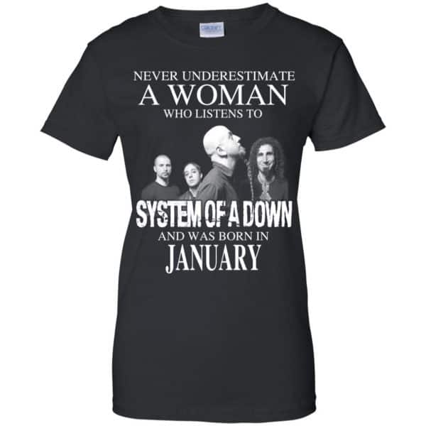 A Woman Who Listens To System Of A Down And Was Born In January T-Shirts, Hoodie, Tank Apparel 11