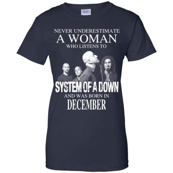 A Woman Who Listens To System Of A Down And Was Born In December T-Shirts, Hoodie, Tank Apparel