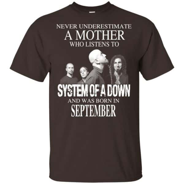 A Mother Who Listens To System Of A Down And Was Born In September T-Shirts, Hoodie, Tank Apparel